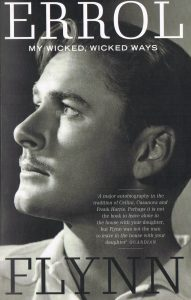 Errol Flynn, prominent resident of Port Antonio. Cover of autobiography.